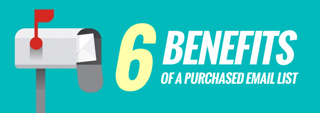 6 benefits of a purchased list